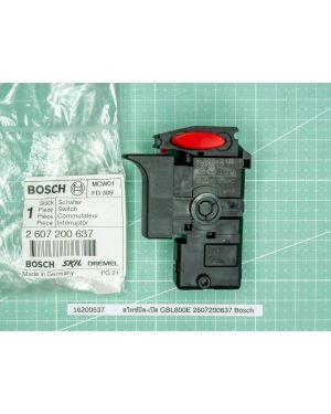 สวิทซ์ปิด-เปิด GBL800E 2607200637 Bosch