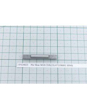 Pin Shoe M18 CSX(23) 672196001 MWK